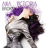 Play & Download Broken by Ana Victoria   Napster