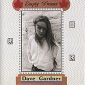 Play & Download Empty Dreams by Dave Gardner | Napster
