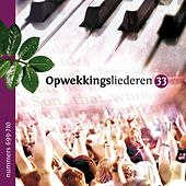 Play & Download Opwekkingsliederen 33 by Stichting Opwekking | Napster