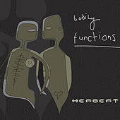 Play & Download Bodily Functions by Matthew Herbert | Napster