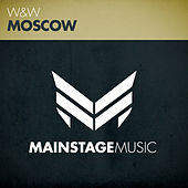 Play & Download Moscow by W&W | Napster