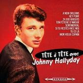 Tête à Tête avec Johnny Hallyday Original 1961 Album - Digitally Remastered by Johnny Hallyday