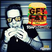 Play & Download GET FAT, Vol. 1 by Tony Romera | Napster