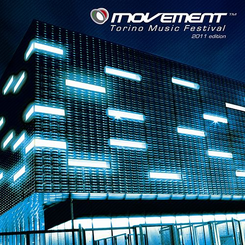 Movement - Torino Music Festival - 2011 Edition by Various Artists