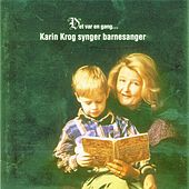Play & Download Det var en gang... Karin Krog synger barnesanger by Karin Krog | Napster