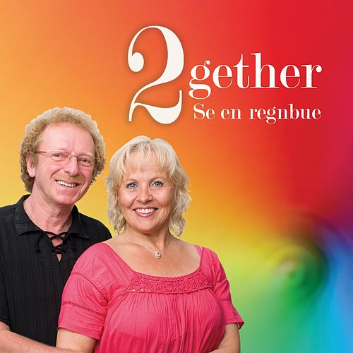 Play & Download Se en regnbue by 2Gether | Napster