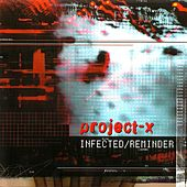 Play & Download Infected/Reminder (Total Edition) by Project X | Napster