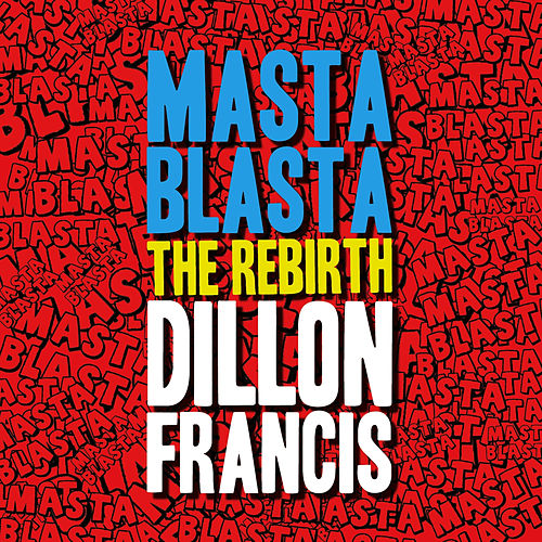 Play & Download The Rebirth by Dillon Francis | Napster