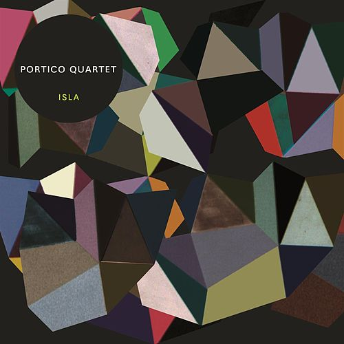 Play & Download Isla by Portico Quartet | Napster