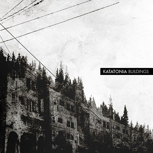 Play & Download Buildings by Katatonia | Napster