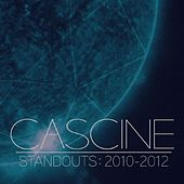 Play & Download Cascine Standouts: 2010-2012 by Various Artists | Napster