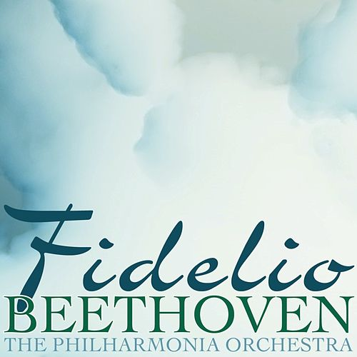 Play & Download Fidelio by Philharmonia Orchestra | Napster