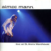 Play & Download Live at St. Ann's Warehouse by Aimee Mann | Napster