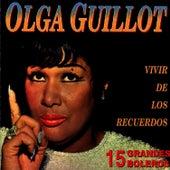 Play & Download 15 Grandes Boleros by Olga Guillot | Napster