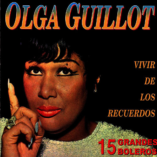Play & Download 15 Grandes Boleros by Olga Guillot | Napster