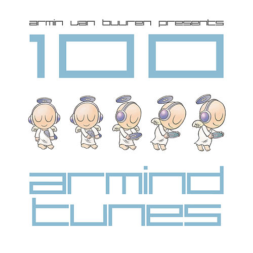Play & Download Armin van Buuren presents 100 Armind Tunes by Various Artists | Napster