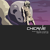 Play & Download Don't Give Up by Chicane | Napster