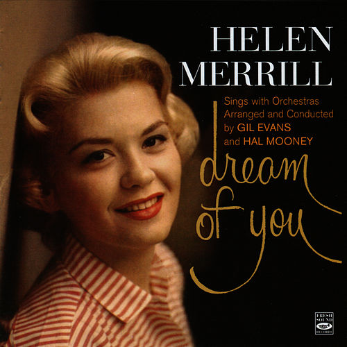 Play & Download Dream of You by Helen Merrill | Napster