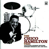 Play & Download The Chico Hamilton Trio by Chico Hamilton | Napster