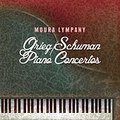 Play & Download Grieg/Schuman Piano Concertos by Moura Lympany | Napster