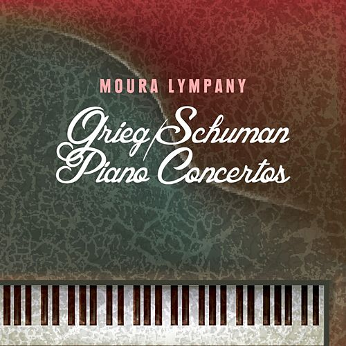 Grieg/Schuman Piano Concertos by Moura Lympany
