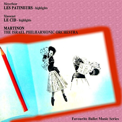 Les Patineurs/Le Cid by Israeli Philharmonic Orchestra