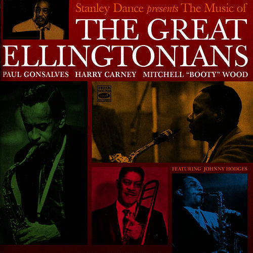 Play & Download Stanely Dance Presents The Music Of The Great Ellingtonians by Paul Gonsalves | Napster