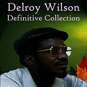 Definitive Collection by Delroy Wilson