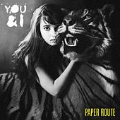Play & Download You and I by Paper Route | Napster