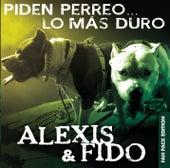 Play & Download Piden Perreo... Lo Más Duro (Deluxe Edition) by Alexis Y Fido | Napster