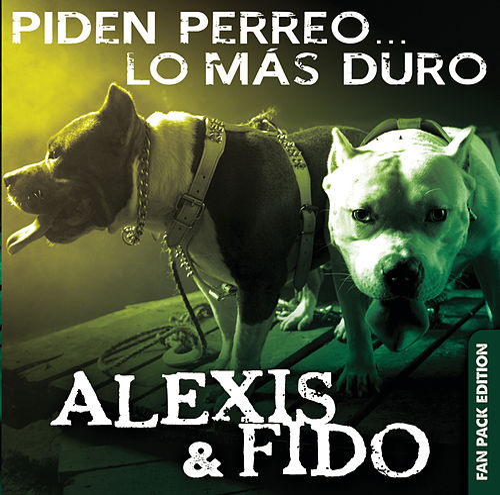 Piden Perreo... Lo Más Duro (Deluxe Edition) by Alexis Y Fido