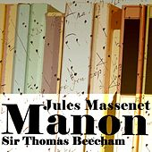 Play & Download Manon by Sir Thomas Beecham | Napster