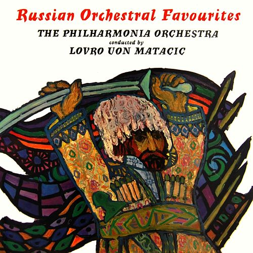Play & Download Russian Orchestral Favourites by Philharmonia Orchestra | Napster