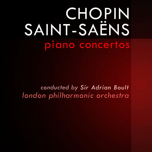 Play & Download Chopin/Saint-Saens Piano Concertos by London Philharmonic Orchestra | Napster