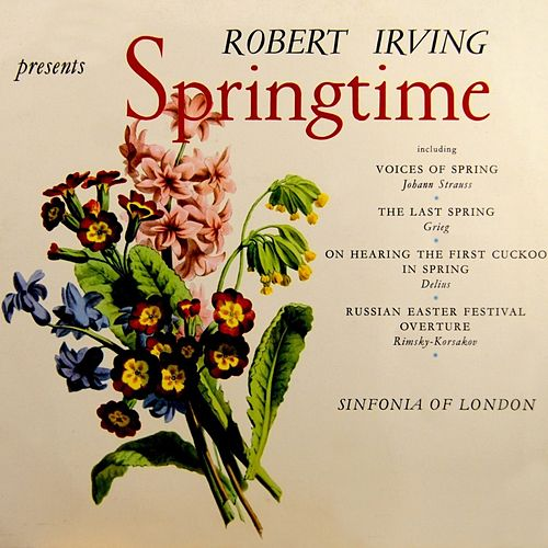 Play & Download Springtime by Sinfonia Of London | Napster