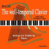 Play & Download The Well Tempered Clavier Volume 4 by Rosalyn Tureck | Napster