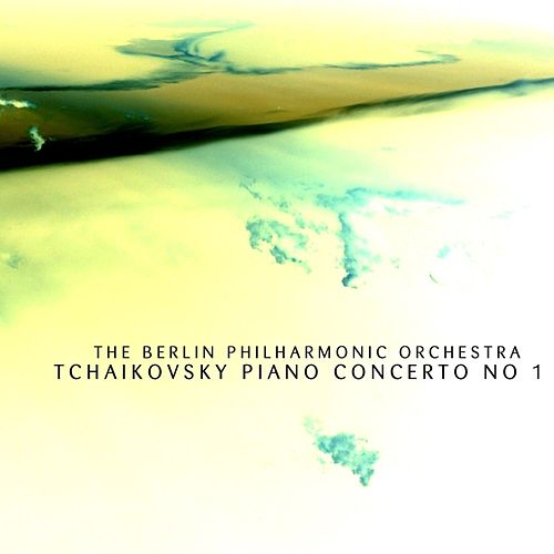 Play & Download Tchaikovsky Piano Concerto No 1 by Berlin Philharmonic Orchestra | Napster