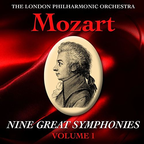 Mozart Nine Great Symphonies Volume I by London Philharmonic Orchestra