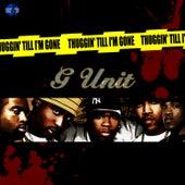Thuggin Til I'm Gone von G Unit