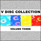 V Disc Collection Volume 3 by Various Artists