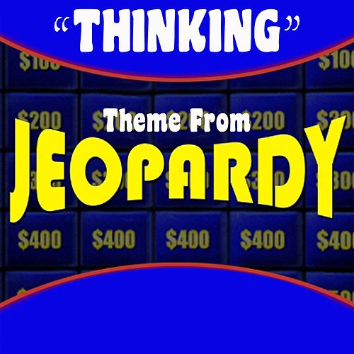 Jeopardy - 'Thinking' Theme (Single) (Merv Griffin) by Dominik Hauser