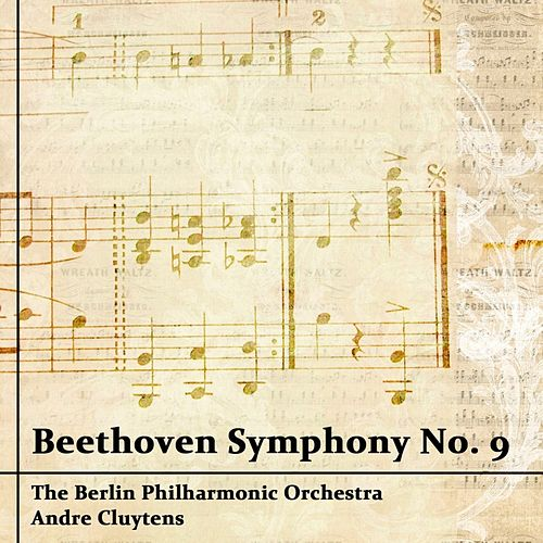 Play & Download Beethoven Symphony No. 9 by Berlin Philharmonic Orchestra | Napster