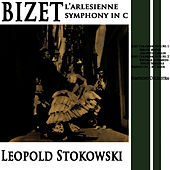 Play & Download Bizet L'arlesienne Symphony In C by Leopold Stokowski | Napster