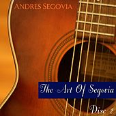 Play & Download The Art Of Segovia (Disc II) by Andres Segovia | Napster