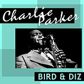 Play & Download Bird & Diz by Charlie Parker | Napster