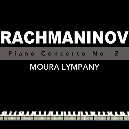 Play & Download Rachmaninov Piano Concerto No. 2 by Moura Lympany | Napster