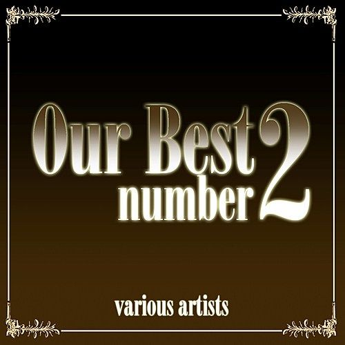 Our Best No. 2 by Various Artists