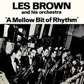Play & Download A Mellow Bit Of Rhythm by Les Brown | Napster