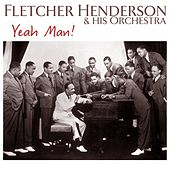Play & Download Yeah Man! by Fletcher Henderson | Napster