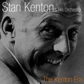 The Kenton Era by Stan Kenton